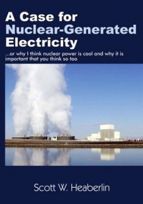 A Case for Nuclear-Generated Electricity