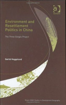 Environment and Resettlement Politics in China