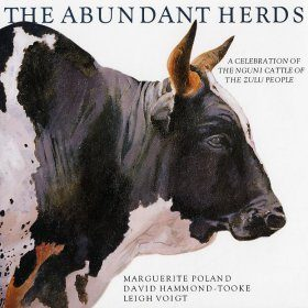 The Abundant Herds: A Celebration of the Sanga-Nguni Cattle
