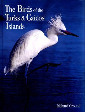 The Birds of the Turks & Caicos Islands