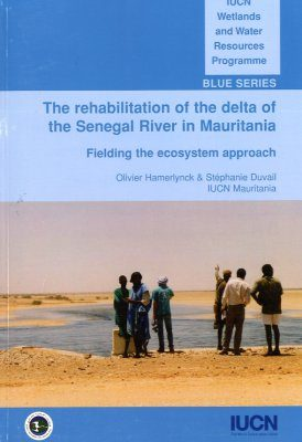 The Rehabilitation of the Delta of the Senegal River in Mauritania