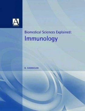 Immunology: Biomedical Sciences Explained