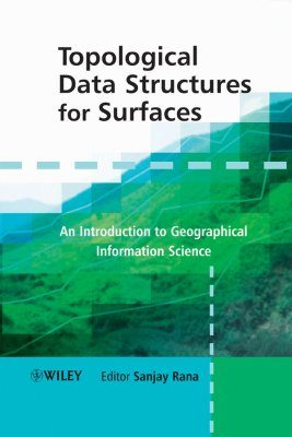 Topological Data Structures for Surfaces