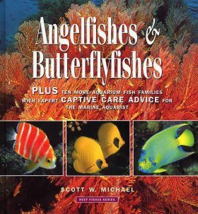 Reef Fishes, Volume 3: Angelfishes and Butterflyfishes