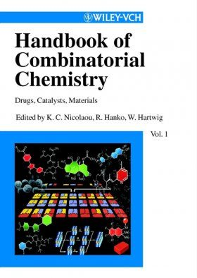 Handbook of Combinatorial Chemistry: Drugs, Catalysts, Materials
