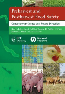 Preharvest and Postharvest Food Safety
