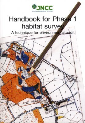 Handbook for Phase 1 Habitat Survey: Handbook and Field Manual