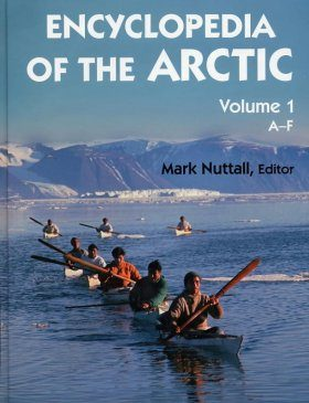 Encyclopaedia of the Arctic (3-Volume Set)