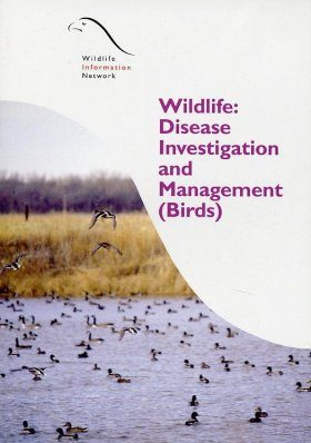 Wildlife: Disease Investigation and Management (Birds)
