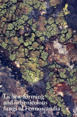 Lichen-Forming and Lichenicolous Fungi of Fennoscandia