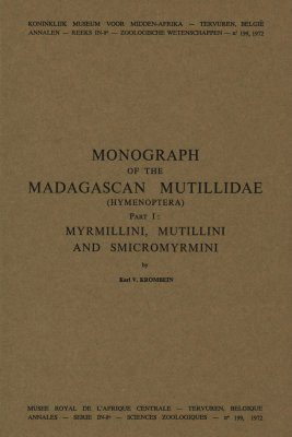 Monograph of the Madagascan Mutillidae (Hymenoptera), Part I: Myrmillini, Mutillini and Smicromyrmini