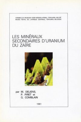 Les Minéraux Secondaires d'Uranium du Zaïre [The Secondary Minerals of Uranium from Zaire]