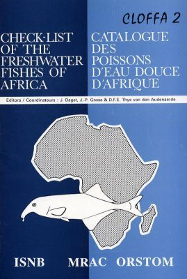 Check-list of the Freshwater Fishes of Africa, Volume 2 / Catalogue des Poissons d'eau Douce d'Afrique, Cloffa 2