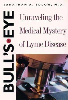 Bull's-Eye: Unraveling the Mystery of Lyme Disease