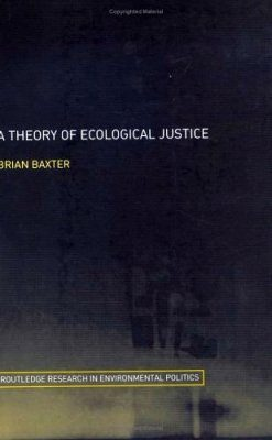 A Theory of Ecological Justice