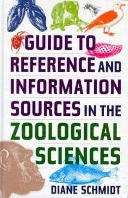 Guide to Reference and Information Sources in the Zoological Sciences