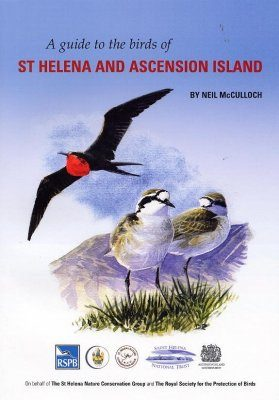 A Guide to the Birds of St Helena and Ascension Island