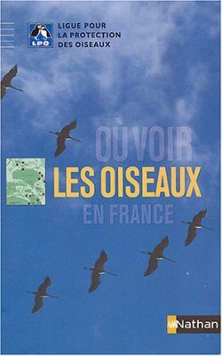 Ou Voir les Oiseaux en France [Where to Watch Birds in France]