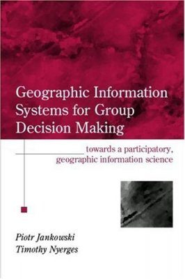 GIS for Group Decision Making