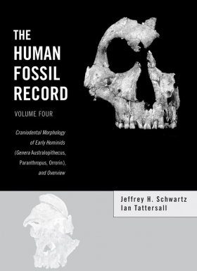 The Human Fossil Record: Volume 4 Craniodental Morphology of Genus Australopiths