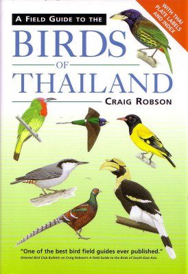A Field Guide to the Birds of Thailand