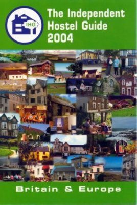 The Independent Hostel Guide 2004