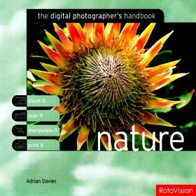 The Digital Photographer's Handbook: Nature