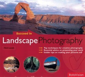 Succeed in Landscape Photography