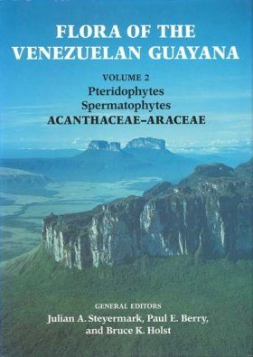 Flora of the Venezuelan Guayana, Volume 2