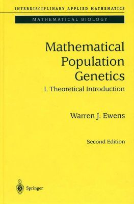 Mathematical Population Genetics: Theoretical Introduction