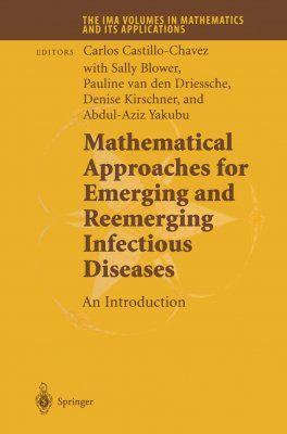 Mathematical Approaches (1) for Emerging and Reemerging Infectious Disea Diseases - An Introduction