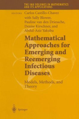 Mathematical Approaches (2) for Emerging and Reemerging Infectious Disea Diseases - Models, Methods and Theory