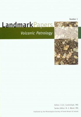 Landmark Papers: Volcanic Petrology