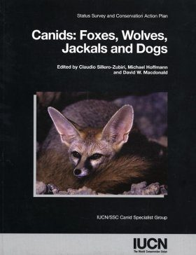Canids: Foxes, Wolves, Jackals and Dogs