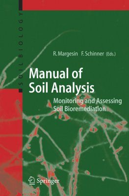 Manual for Soil Analysis - Monitoring and Assessing Soil Bioremediation