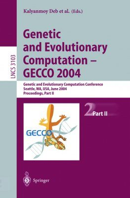Genetic and Evolution Computation - GECCO 2004