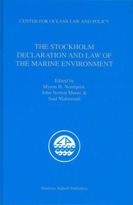 The Stockholm Declaration and Law of the Marine Environment