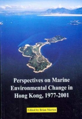 Perspectives on Marine Environmental Change in Hong Kong 1977-2001