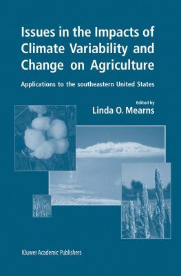 Issues in the Impacts of Climate Variability and Change on Agriculture