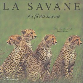 La Savane: Au Fil des Saisons [The Savannah: In the Seasons]