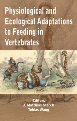 Physiological and Ecological Adaptations to Feeding in Vertebrates