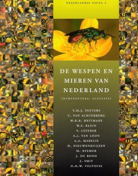 De Wespen en Mieren van Nederland [Aculeate Wasps and Ants of the Netherlands]