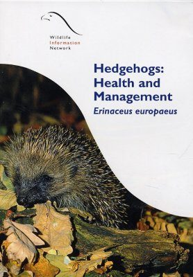 Hedgehogs: Health and Management