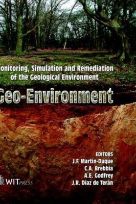 Geo-Environment: Monitoring, Simulation and Remediation of the Geological Environment