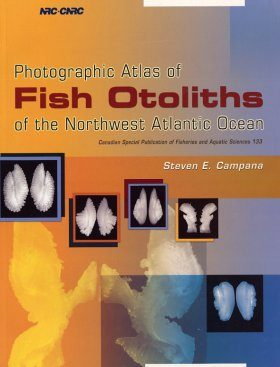 Photographic Atlas of Fish Otoliths of the Northwest Atlantic Ocean