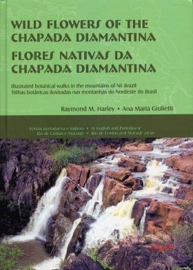 Wild Flowers of the Chapada Diamantina / Flores Nativas Da Chapada Diamantina