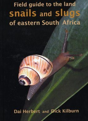 Field Guide to the Land Snails and Slugs of Eastern South Africa