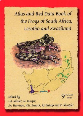 Atlas and Red Data Book of the Frogs of South Africa,Lesotho & Swaziland