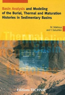 Basin Analysis and Modelling of the Burial, Thermal and Maturation Histories in Sedimentary Basins