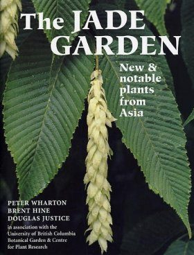 The Jade Garden: New and Notable Plants from Asia